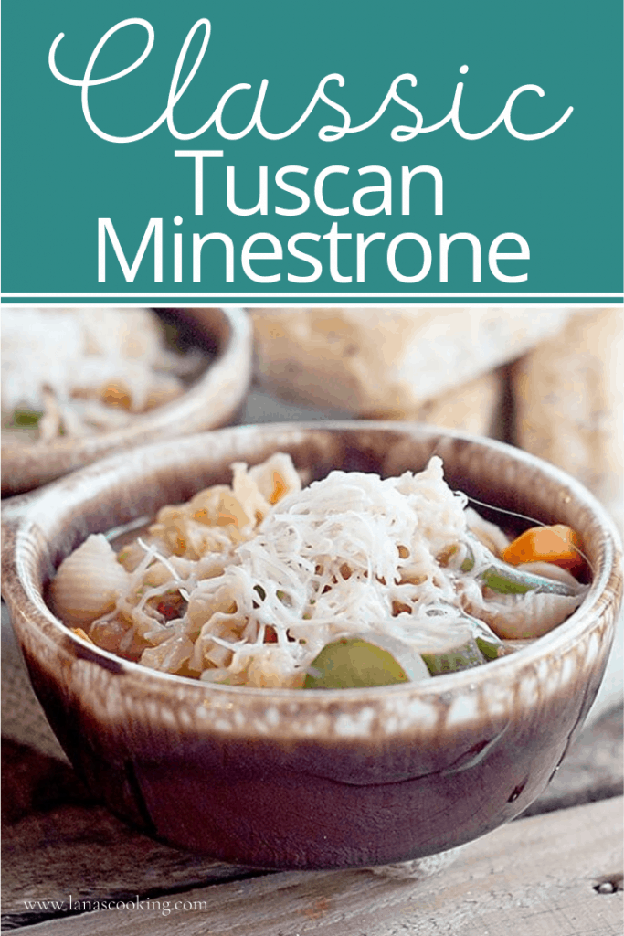 Classic Tuscan Minestrone soup - a classic Italian soup loaded with fresh, seasonal vegetables. Serve with Parmesan for topping and crusty Italian bread. From @NevrEnoughThyme https://www.lanascooking.com/tuscan-minestrone/