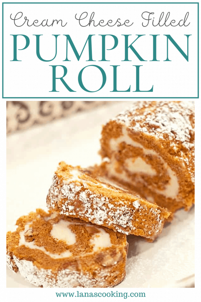 Cream Cheese Filled Pumpkin Roll - A spiced pumpkin roll with sweet cream cheese filling. Perfect for your Thanksgiving dessert menu. From @NevrEnoughThyme https://www.lanascooking.com/cream-cheese-filled-pumpkin-roll/