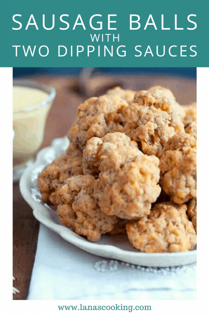 Traditional, classic and always a hit - sausage balls with two dipping sauces are perfect for any holiday party! From @NevrEnoughThyme https://www.lanascooking.com/sausage-balls-two-dipping-sauces/