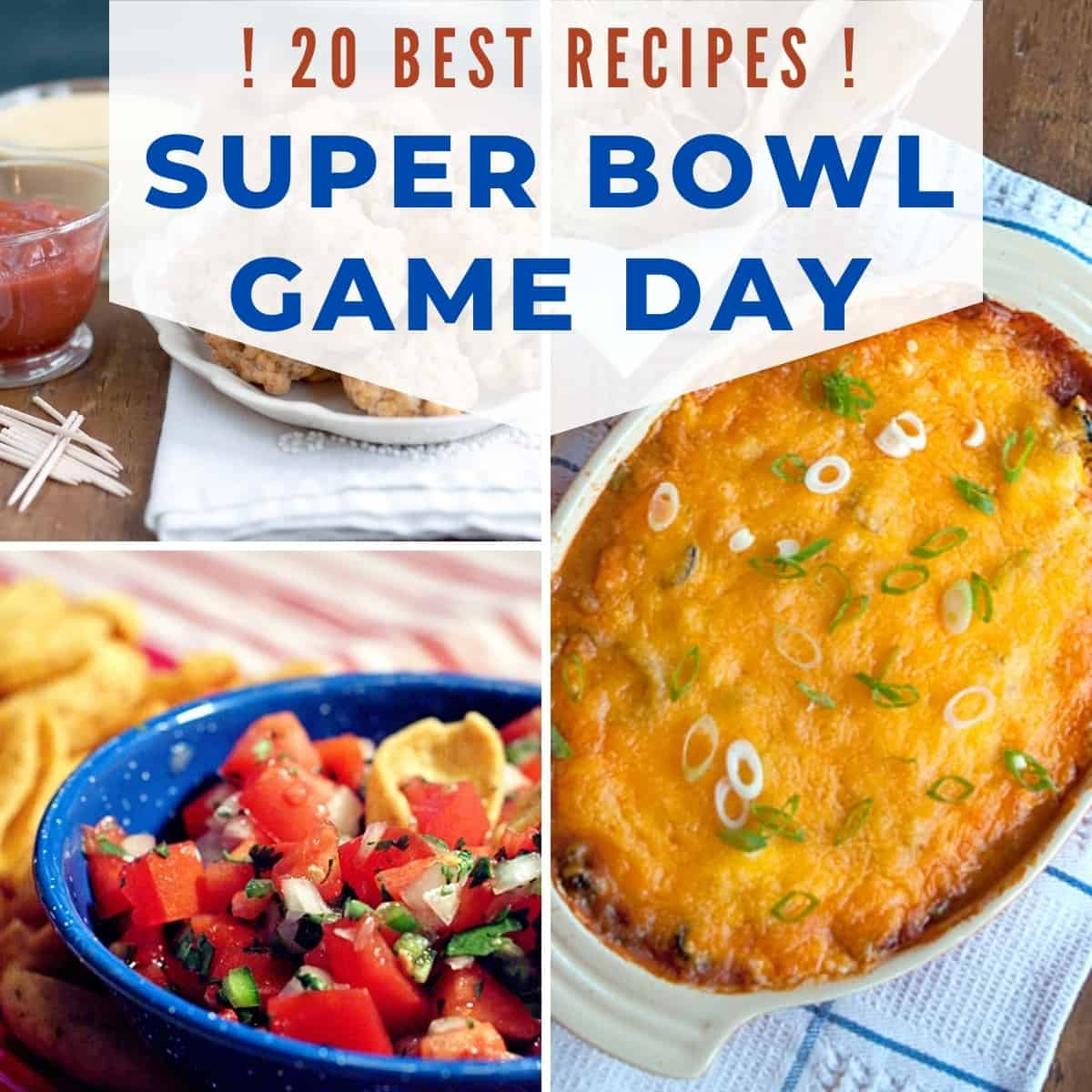 Collage of photo from super bowl recipes