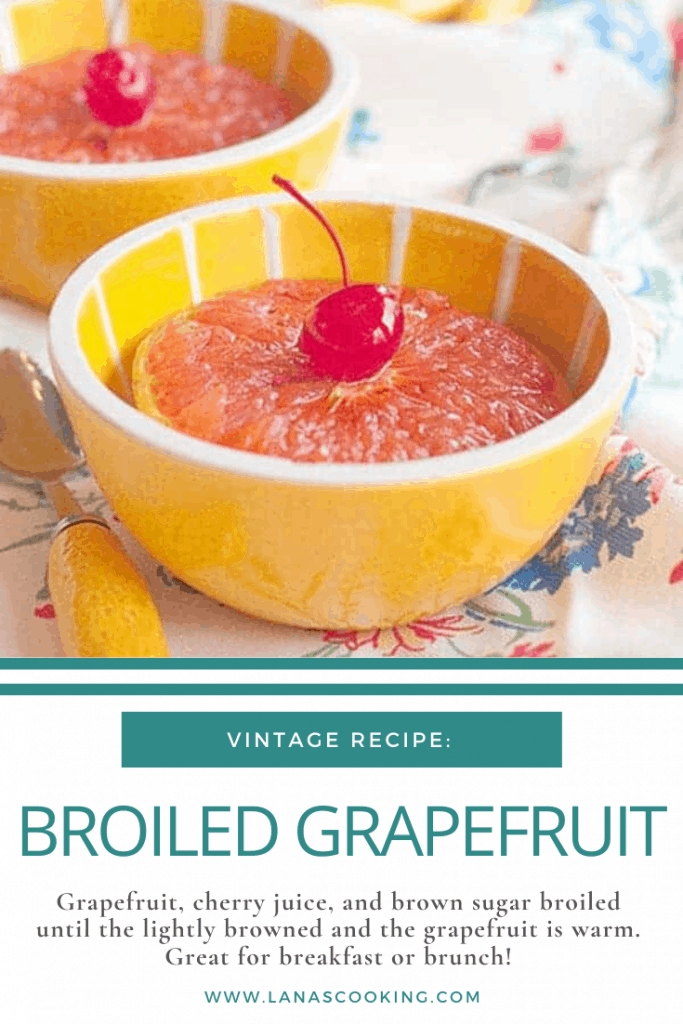 Broiled Grapefruit - grapefruit, cherry juice, and brown sugar broiled until the lightly browned and the grapefruit is warm. Great for breakfast or brunch. From @NevrEnoughThyme https://www.lanascooking.com/broiled-grapefruit/