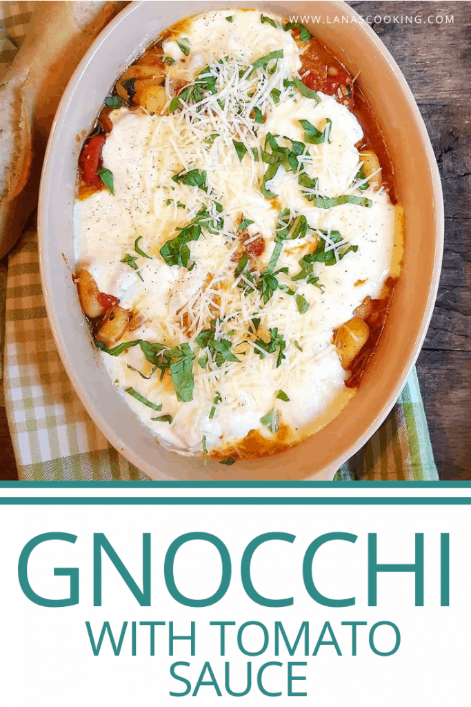Gnocchi with Tomato Sauce - soft, pillowy gnocchi in a rich tomato sauce, topped with gooey mozzarella cheese. Kids love it! From @NevrEnoughThyme https://www.lanascooking.com/gnocchi-with-tomato-sauce/
