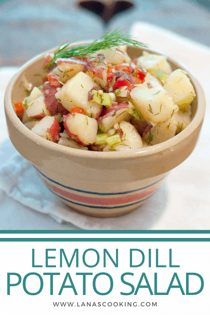 Lemon Dill Potato Salad - A warm potato salad dressed with a mixture of olive oil, lemon, and dill. No mayo makes it safer for picnics! From @NevrEnoughThyme https://www.lanascooking.com/lemon-dill-potato-salad/