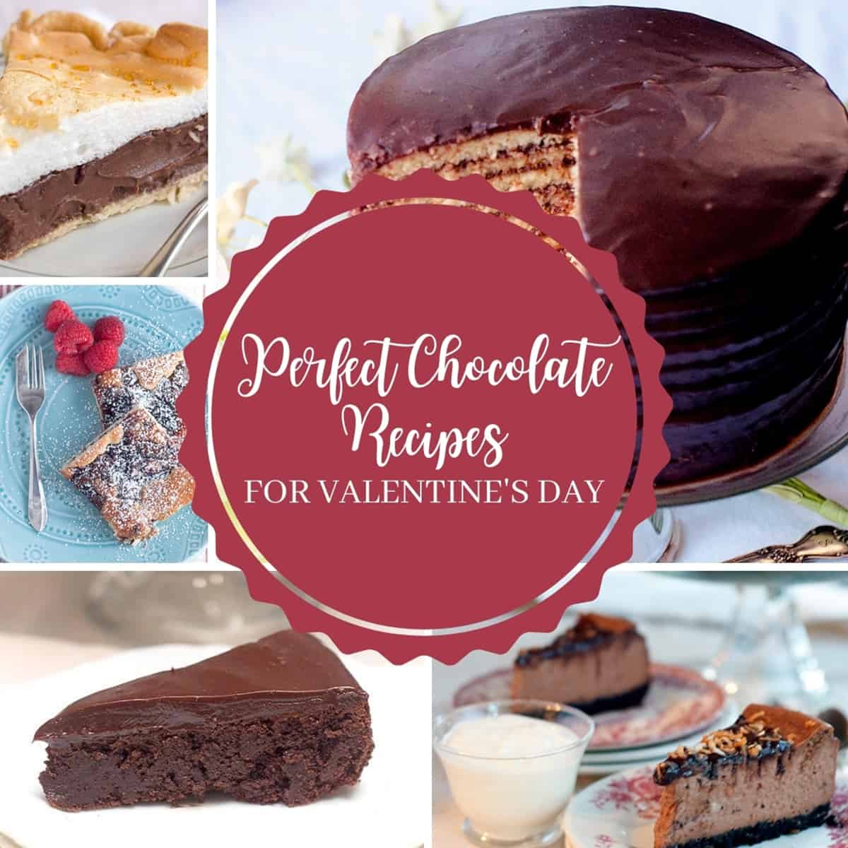 Photo collage of several chocolate desserts with text: Perfect Chocolate Recipes for Valentine's Day