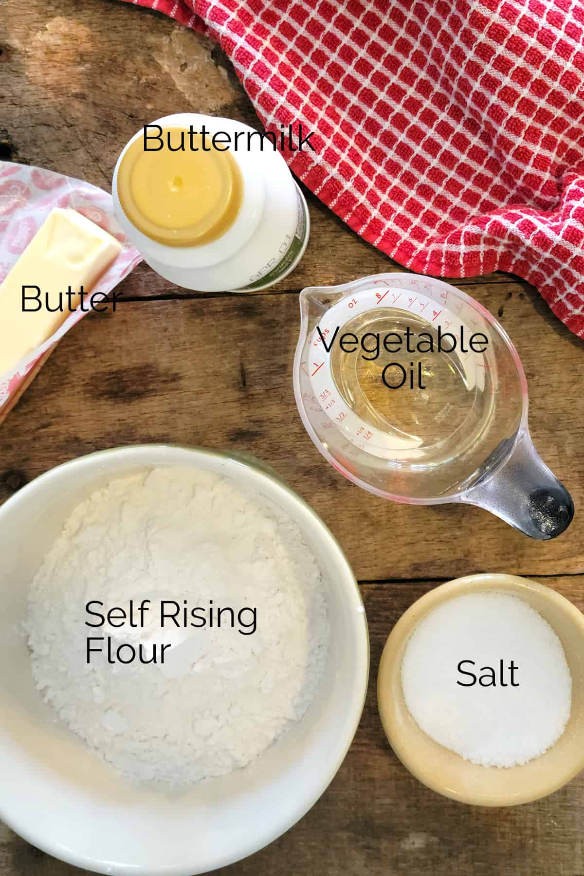 Ingredients needed for the recipe: butter, buttermilk, vegetable oil, salt, and self-rising flour.