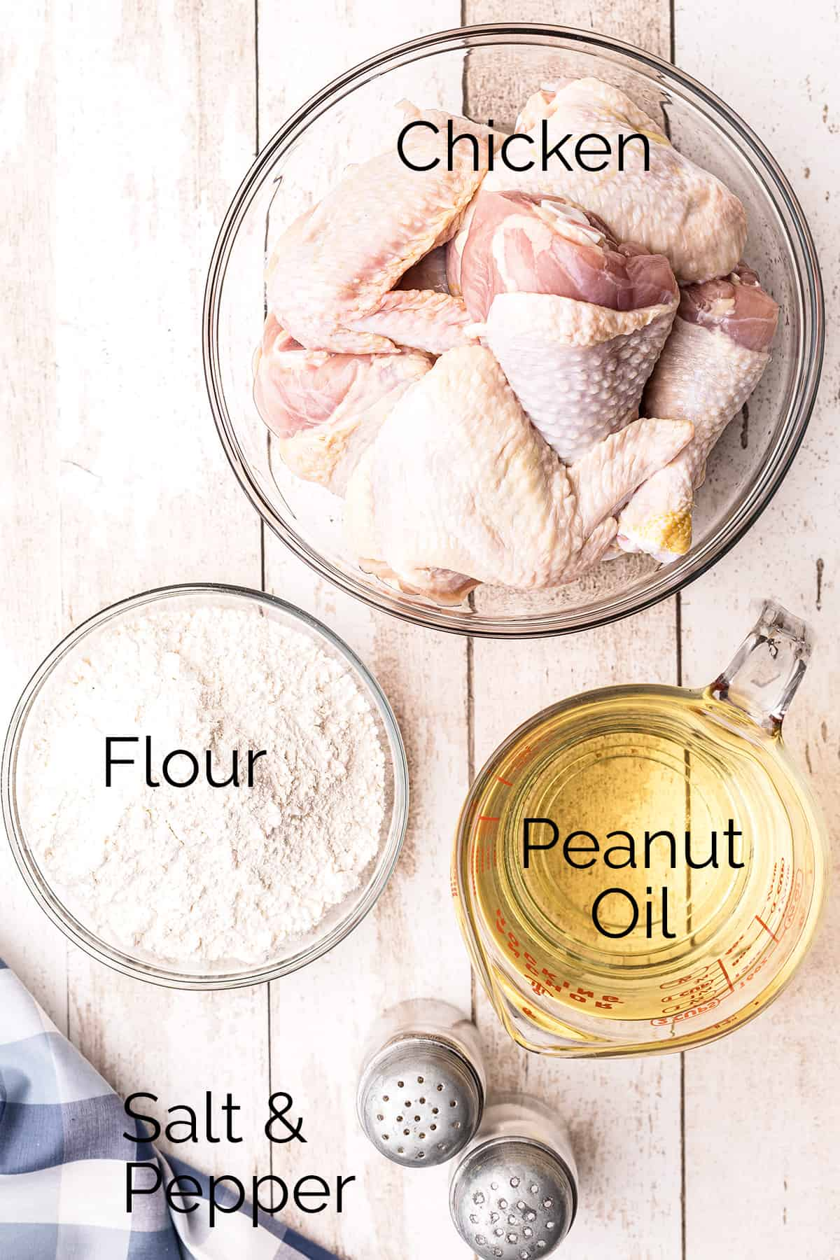 Ingredients needed for the recipe: chicken, flour, peanut oil, salt and pepper.
