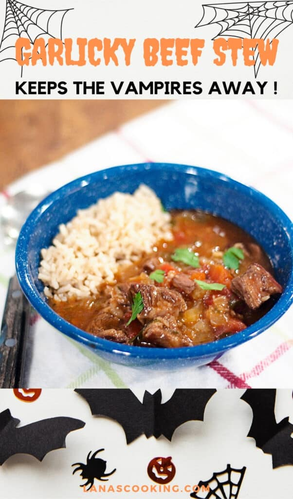 A serving of Garlicky Beef Stew over brown rice in a blue bowl. Text overlay: Garlicky Beef Stew, lanascooking.com